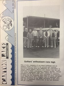 In February 1986, the Canyon Lake Community News featured a new look, while golfers were excited to see the Golf Clubhouse finally undergoing a massive facelift.