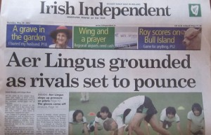 This was the headline of the Irish Independent on the day the Canyon Lake group was scheduled to fly home.