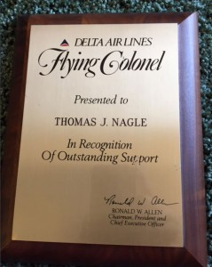 """Delta Airlines presented Tom Nagle with the Flying Colonel award """"in recognition of outstanding support."""